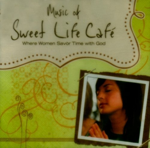Download Sweet Life Cafe: Where Women Savor Time with God pdf epub