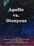 img - for Apollo Vs. Dionysus book / textbook / text book