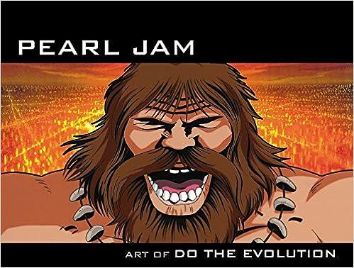 Pearl Jam: Art Of Do The Evolution: Amazon co uk: Joe Pearson, Terry