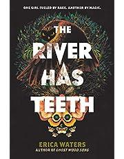 The River Has Teeth