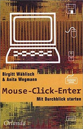 Mouse Click Enter: Mit Durchblick starten