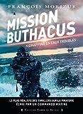 MISSION BUTHACUS - KIDNAPPING EN EAUX TROUBLES