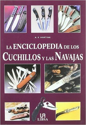Amazon.com: La Enciclopedia De Los Cuchillos Y Las Navajas ...
