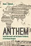Anthem: Social Movements and the Sound of