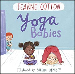 Yoga Babies: Amazon.es: Fearne Cotton, Sheena Dempsey ...