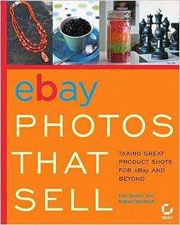 eBay Photos That Sell: Taking Great Product Shots for eBay and Beyond: Amazon.es: Gookin, Dan, Birnbach, Robert: Libros en idiomas extranjeros