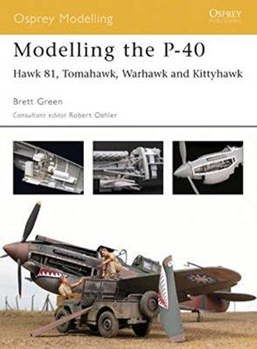 Osprey Modelling 15 - Modelling the P-40 - Hawk 81 Tomahawk Warhawk and Kittyhawk pdf epub