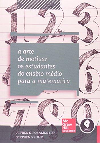 A Arte de Motivar os Estudantes Para o Estudo de Matemática