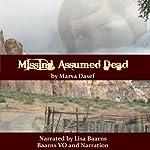 Missing, Assumed Dead   Marva Dasef