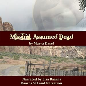 Missing, Assumed Dead Audiobook