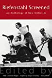 Riefenstahl Screened : An Anthology of New Criticism, Ingeborg Majer O'Sickey, Mary Rhiel, 0826428010