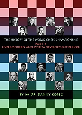 The History of the World Chess Champion - Part 2 From Lasker to Tal
