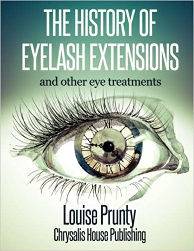 Book The History of Eyelash Extensions by Louise Prunty (2014-12-30)