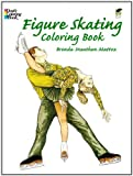 Figure Skating Coloring Book (Dover Fashion Coloring Book)