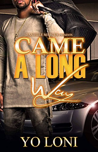 - Came A Long Way: A Philly Love Drama
