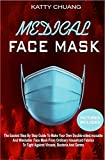 MEDICAL FACE MASK: The Easiest Step By Step Guide