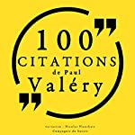 100 citations de Paul Valéry | Paul Valéry