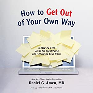 How to Get out of Your Own Way Audiobook