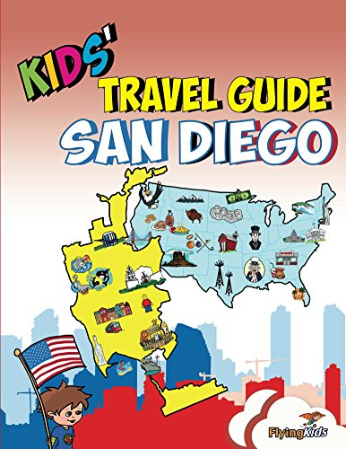 (Kids' Travel Guide - San Diego: The best of San Diego with fascinating facts, fun activities, useful tips, quizzes and Leonardo! (Kids; Travel Guides Book 14))