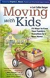 Moving with Kids, Lori Collins Burgan, 1558323422