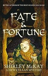 Fate & Fortune: A Hew Cullen Mystery: Book 2