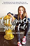 img - for Girl, Wash Your Face: Stop Believing the Lies About Who You Are so You Can Become Who You Were Meant to Be book / textbook / text book