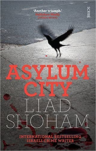 Asylum City by Liad Shoham (2015-05-21)