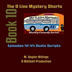The O Line Mystery Shorts, Book 10 (Dramatized) Audiobook