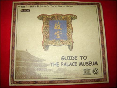 Guide to The Palace Museum / Painter's Tourist Map of Beijing / Map - Publisher: SinoMaps Press (2009)
