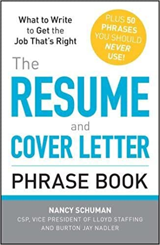 The Resume and Cover Letter Phrase Book: What to Write to Get the ...