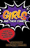 Girls and Their Comics: Finding a Female Voice in Comic Book Narrative