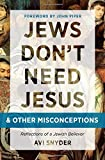 img - for Jews Don't Need Jesus. . .and other Misconceptions: Reflections of a Jewish Believer book / textbook / text book