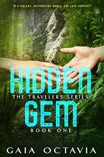 Hidden Gem (The Travelers Book 1)
