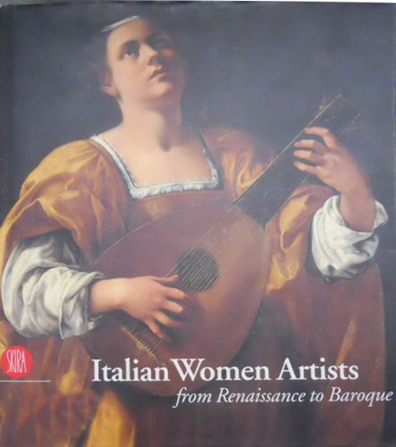 italian women artists from renaissance to baroque aa amazon com books