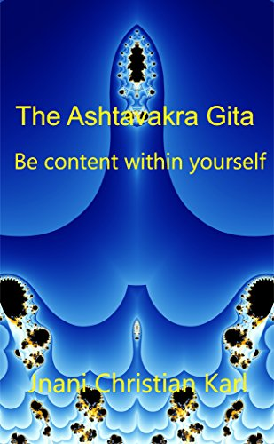 The Ashtavakra Gita: Be content within yourself
