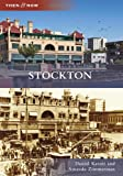 img - for Stockton (Then and Now) by Daniel Kasser (2012-01-16) book / textbook / text book