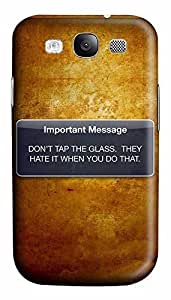 Samsung S3 Case Dont Tap The Glass 3D Custom Samsung S3 Case Cover