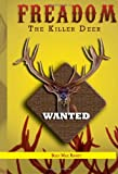 Freedom the Killer Deer, Billy Max Ramey, 1462875475