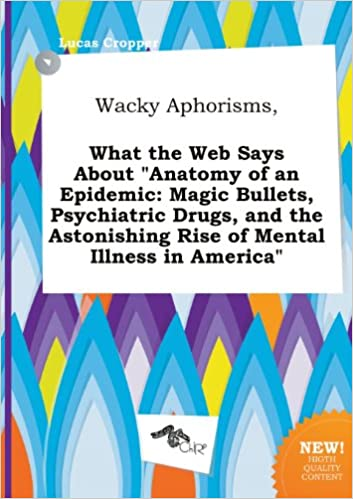 Wacky Aphorisms What The Web Says About Anatomy Of An Epidemic