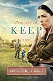 Promise to Keep: A Novel (Promise of Sunrise)