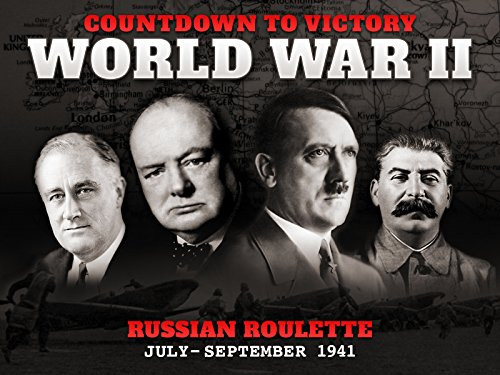 Line Russian (Russian Roulette (July - September 1941) - Countdown to Victory: World War II)