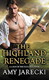 The Highland Renegade (Lords of the Highlands)