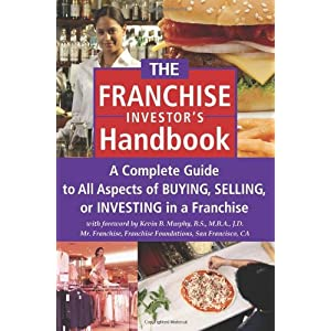 The Franchise Investor's Handbook