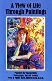 img - for A View of Life Through Paintings book / textbook / text book