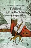 The Book of the Duchess, Geoffrey Chaucer, 1843911574