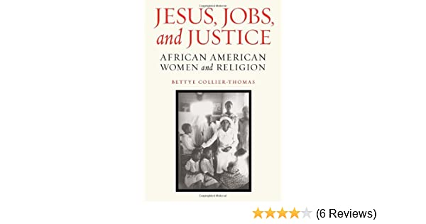 Jesus Jobs And Justice African American Women And Religion
