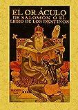 img - for El oraculo de Salomon o el Libro de los destinos. Edicion Facsimilar (Spanish Edition) book / textbook / text book