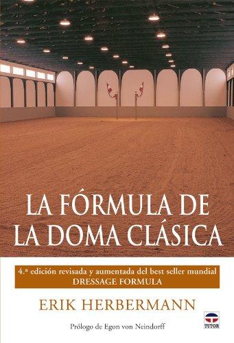 Descargar Libro La Fórmula De La Doma Clásica Erik Herbermann