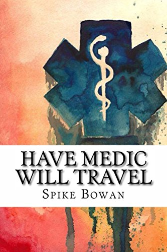 Have Medic Will Travel