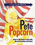 img - for Pete the Popcorn book / textbook / text book